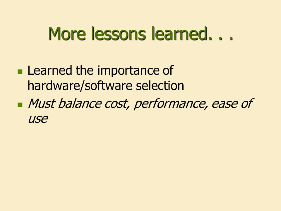 More lessons learned...