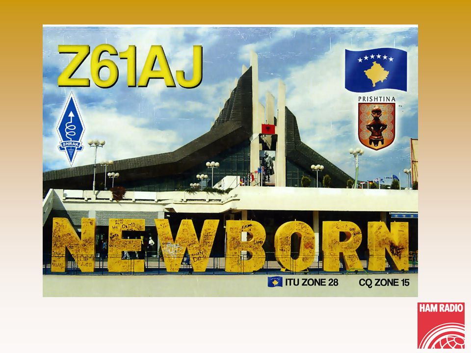 Please Welcome Kosovo! Z61FF Z61VB Z61DX Z61DD A Reborn Nation in Amateur Radio