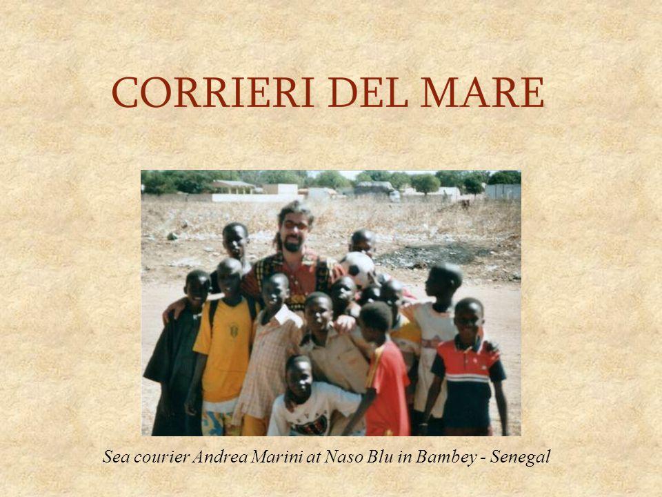 Sea courier Andrea Marini at Naso Blu in Bambey - Senegal