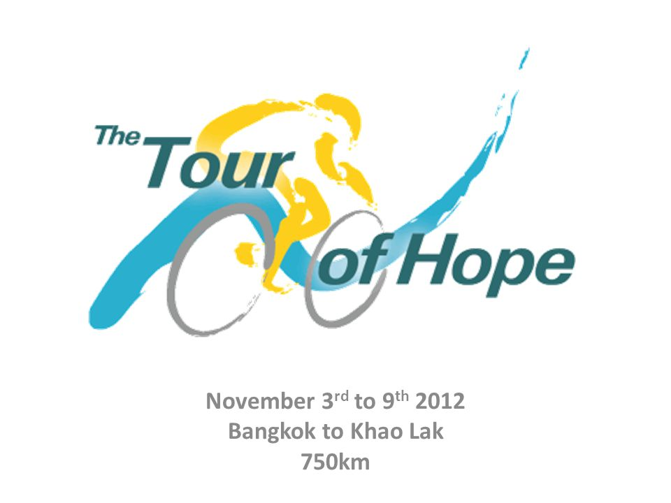 November 3 rd to 9 th 2012 Bangkok to Khao Lak 750km