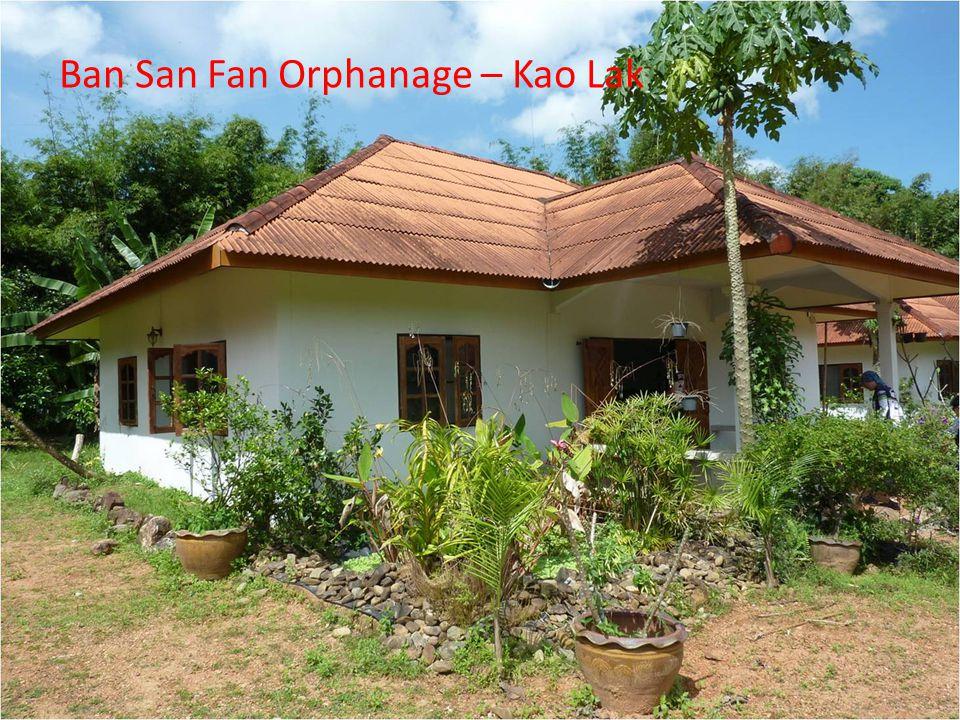 Ban San Fan Orphanage – Kao Lak