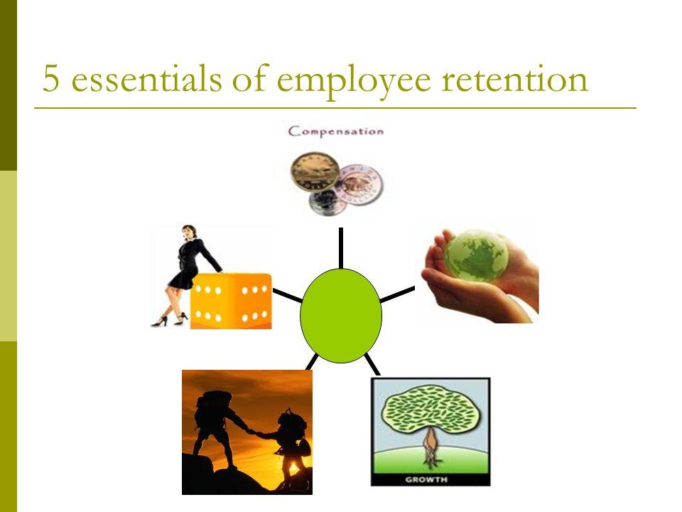 5 essentials of employee retention