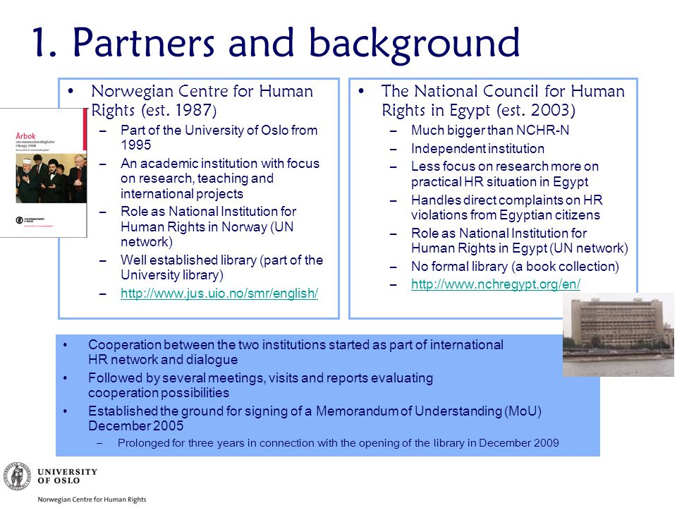 1.Partners and background Norwegian Centre for Human Rights (est.