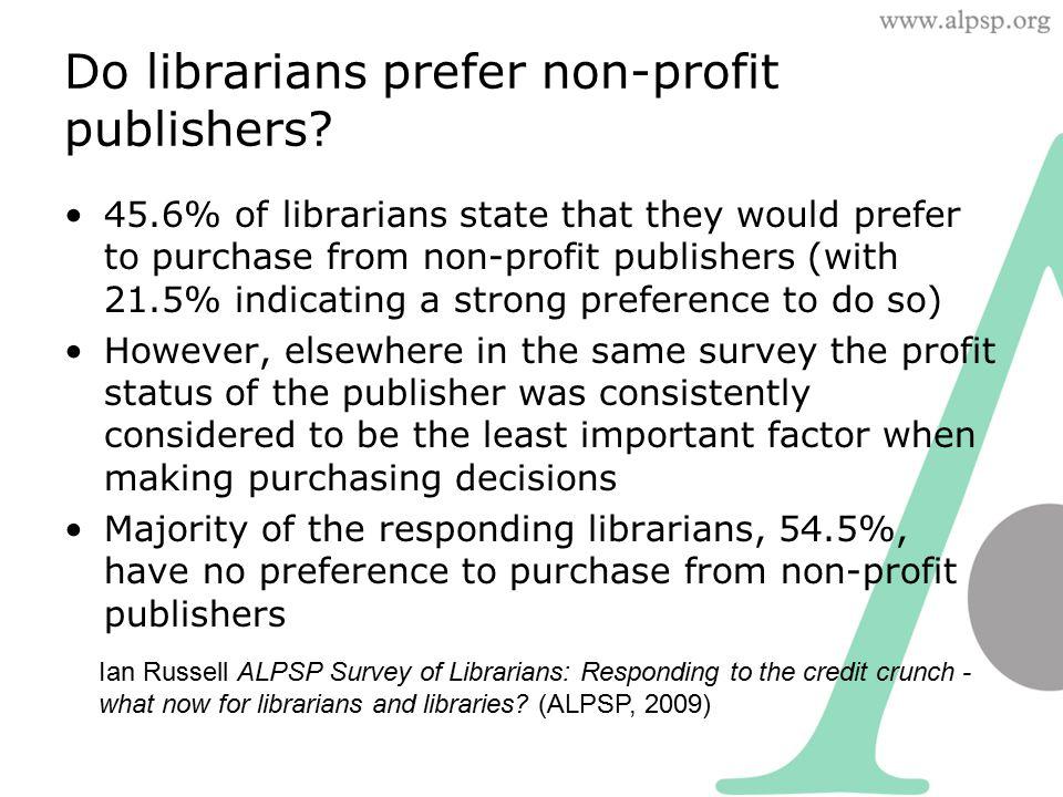 Do librarians prefer non-profit publishers.