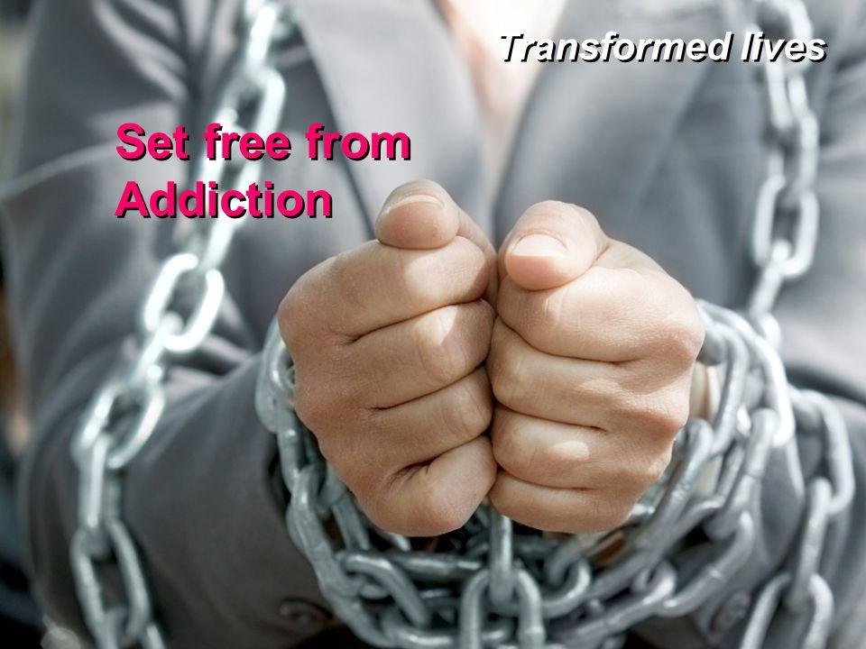 Set free from Addiction