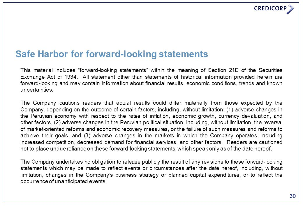 """Safe Harbor for forward-looking statements This material includes """"forward-looking statements"""" within the meaning of Section 21E of the Securities Exc"""
