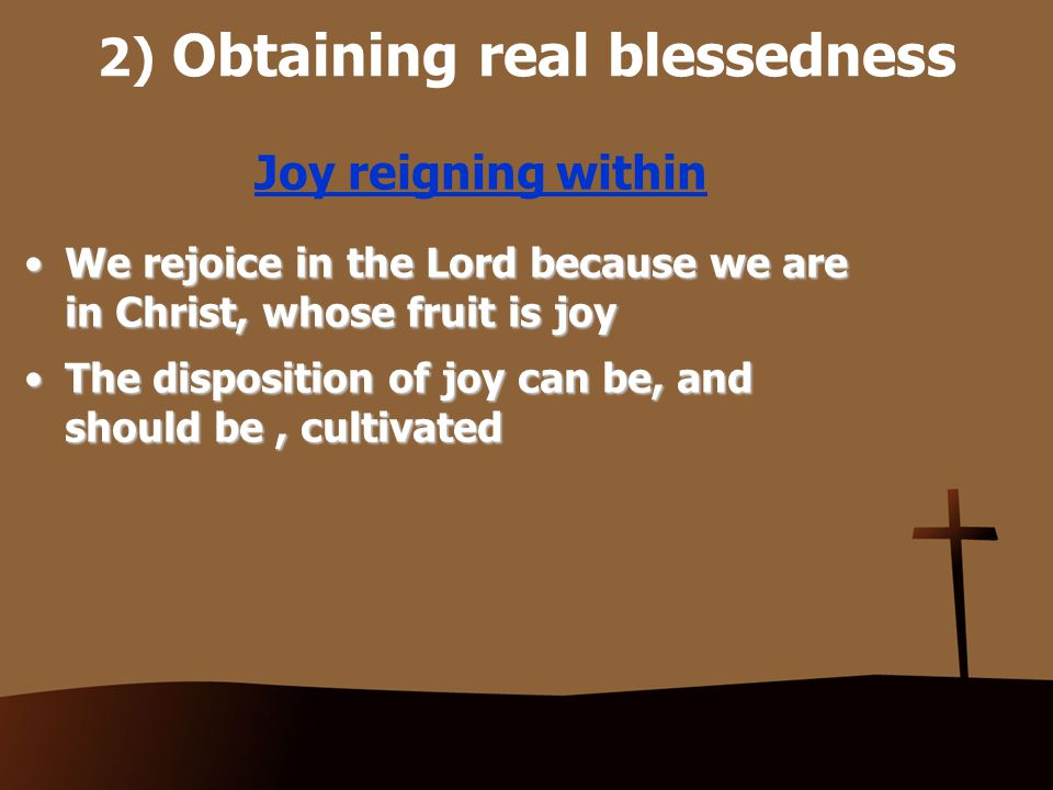 2) Obtaining real blessedness Awareness of the Lord's presence Were we able to extract from any man a complete answer to the question, What comes to your mind when you think about God? we might predict with certainty the spiritual future of that man.