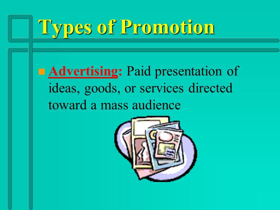 Types of Promotion n n Advertising n n Public Relations n n Direct Marketing n n Sales Promotion n n Personal Selling DR. DIWAKAR NAGULA last week ope