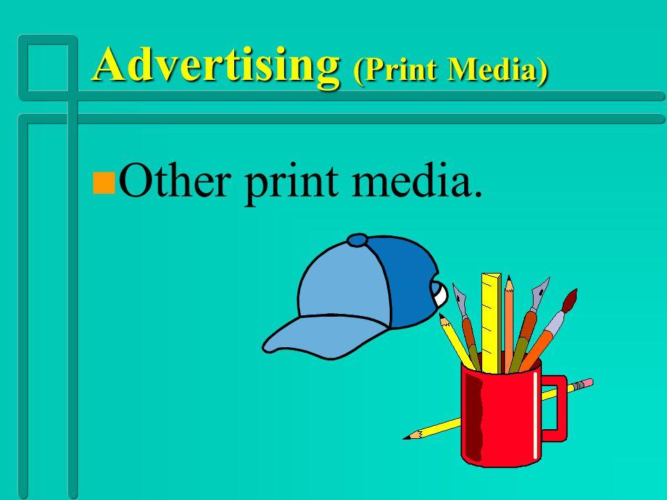Advertising (Print Media) nnDnnDirectories n Transit Advertising