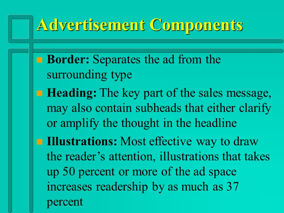 Essential Question 6 Promotion n What are the components of advertisements?