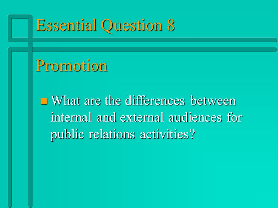 Public Relations n n Types of Public Relations – –Publicity: Involves bringing news or newsworthy information to the public's attention » »Builds a bu