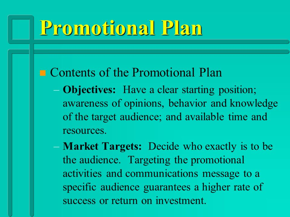 Essential Question 9 Promotion n What is the nature of a promotional plan?