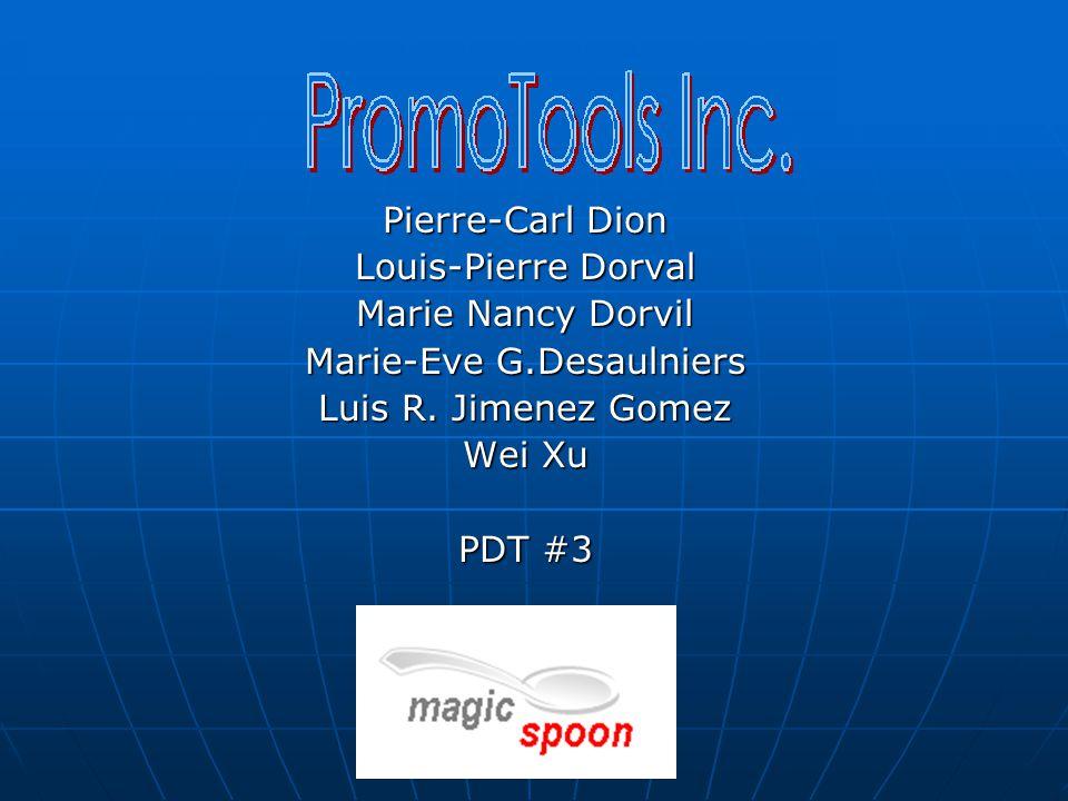 Pierre-Carl Dion Louis-Pierre Dorval Marie Nancy Dorvil Marie-Eve G.Desaulniers Luis R.
