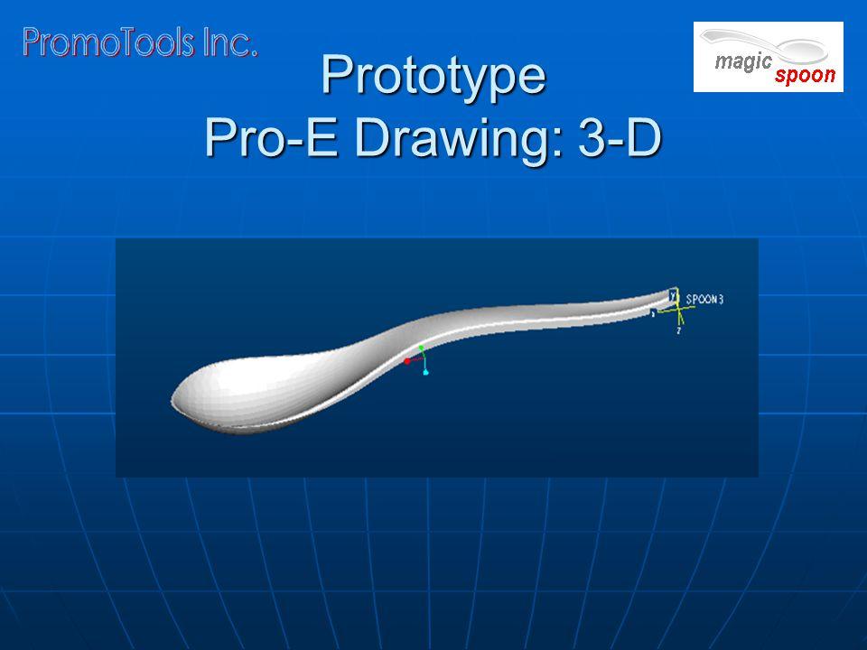 Prototype Pro-E Drawing: 3-D