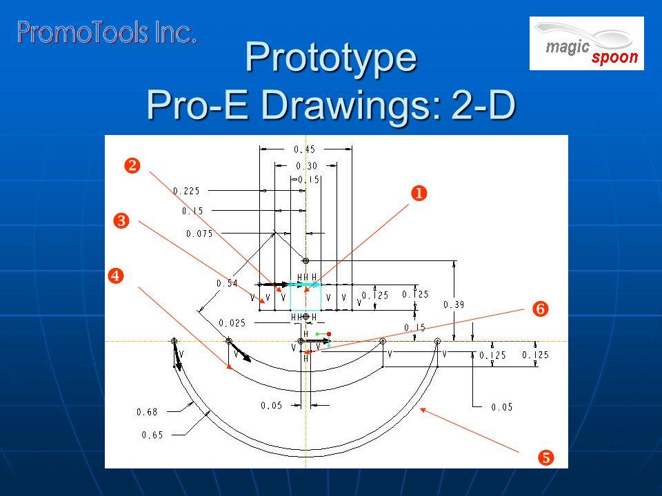 Prototype Pro-E Drawings: 2-D      