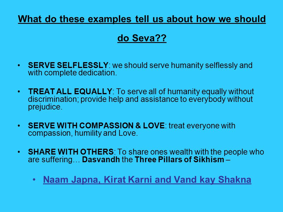 What do these examples tell us about how we should do Seva?.