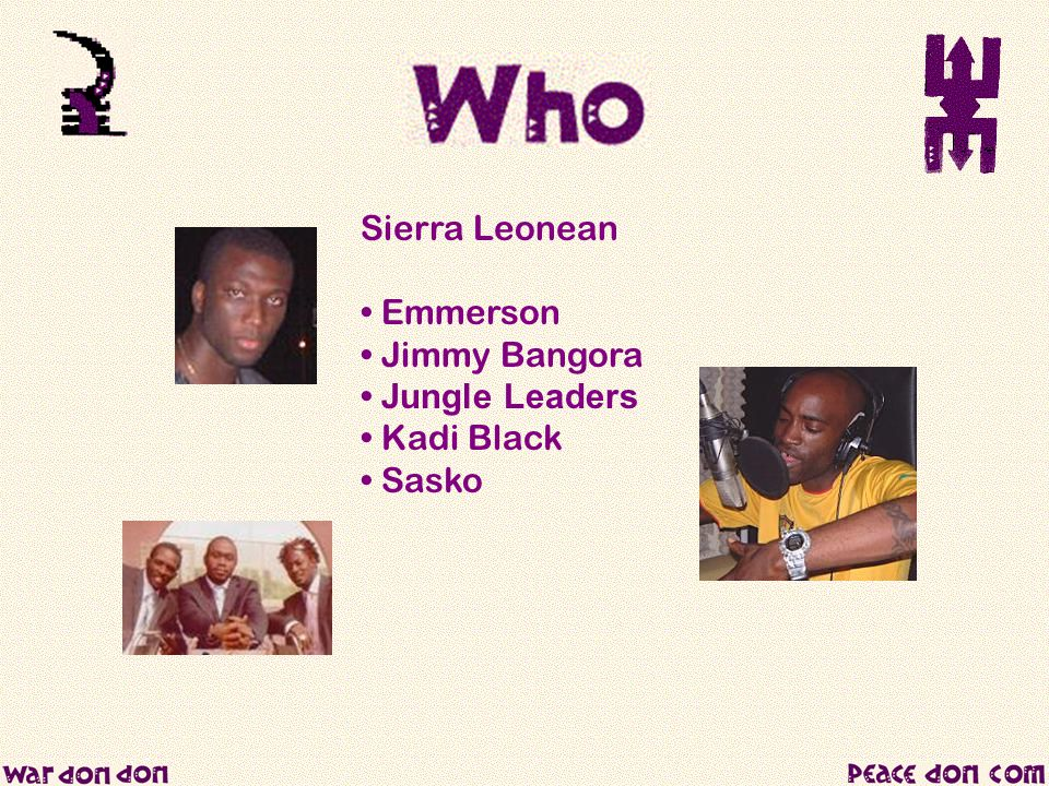 Sierra Leonean Emmerson Jimmy Bangora Jungle Leaders Kadi Black Sasko