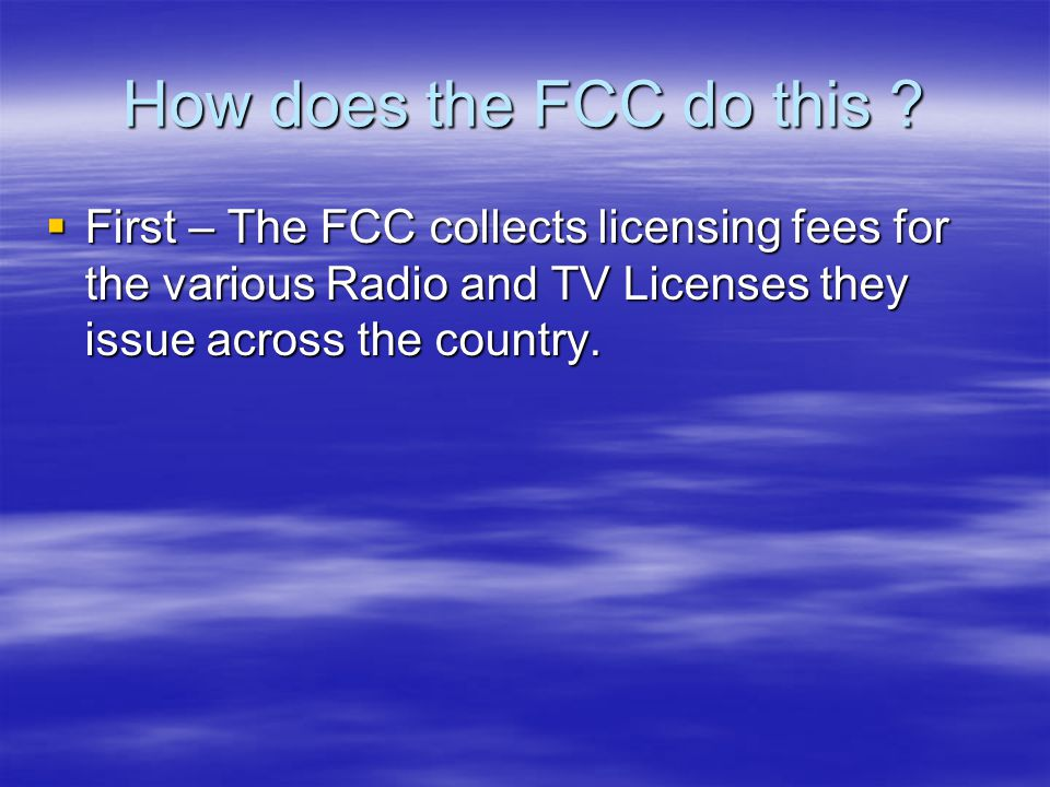 How does the FCC do this .