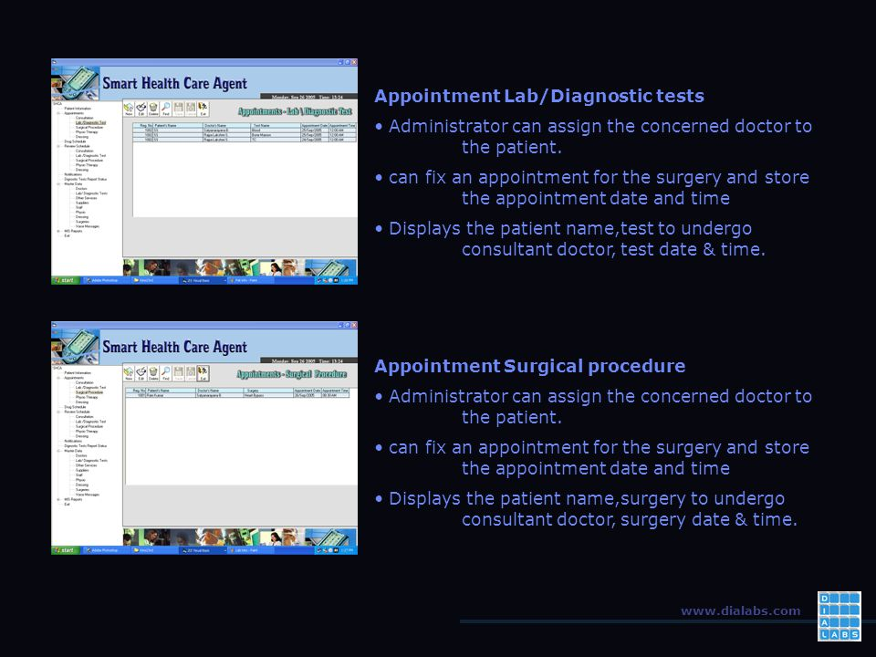 www.dialabs.com Appointment Lab/Diagnostic tests Administrator can assign the concerned doctor to the patient.