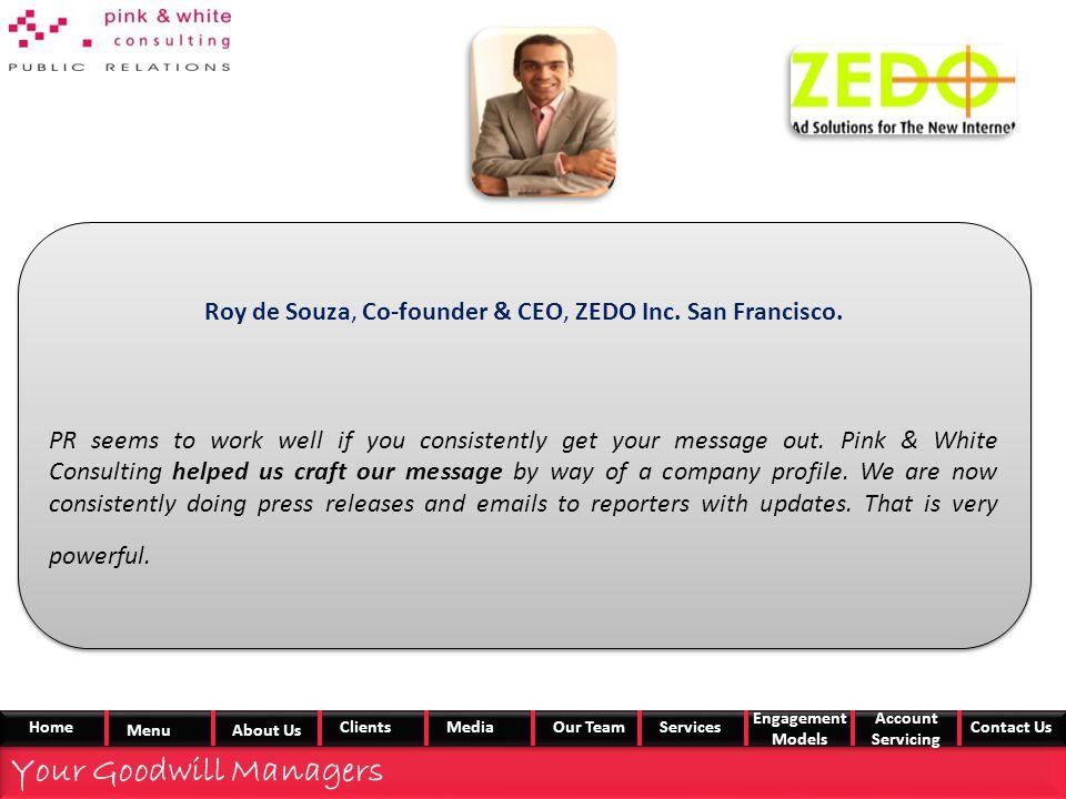 Roy de Souza, Co-founder & CEO, ZEDO Inc. San Francisco.