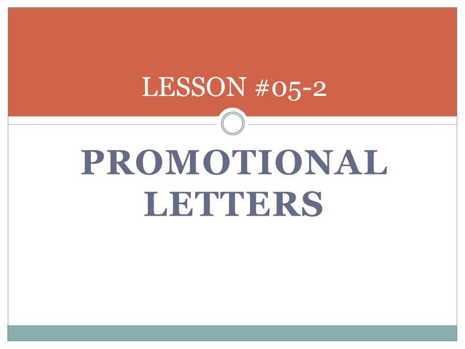PROMOTIONAL LETTERS LESSON #05-2