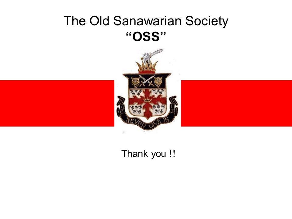 The Old Sanawarian Society OSS Thank you !!