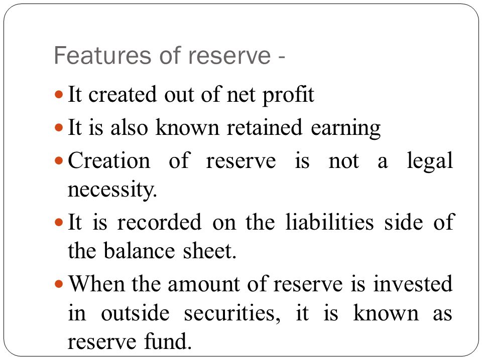 Importance of reserves.