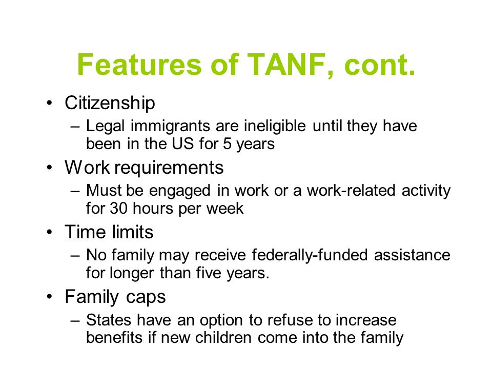 Features of TANF, cont.