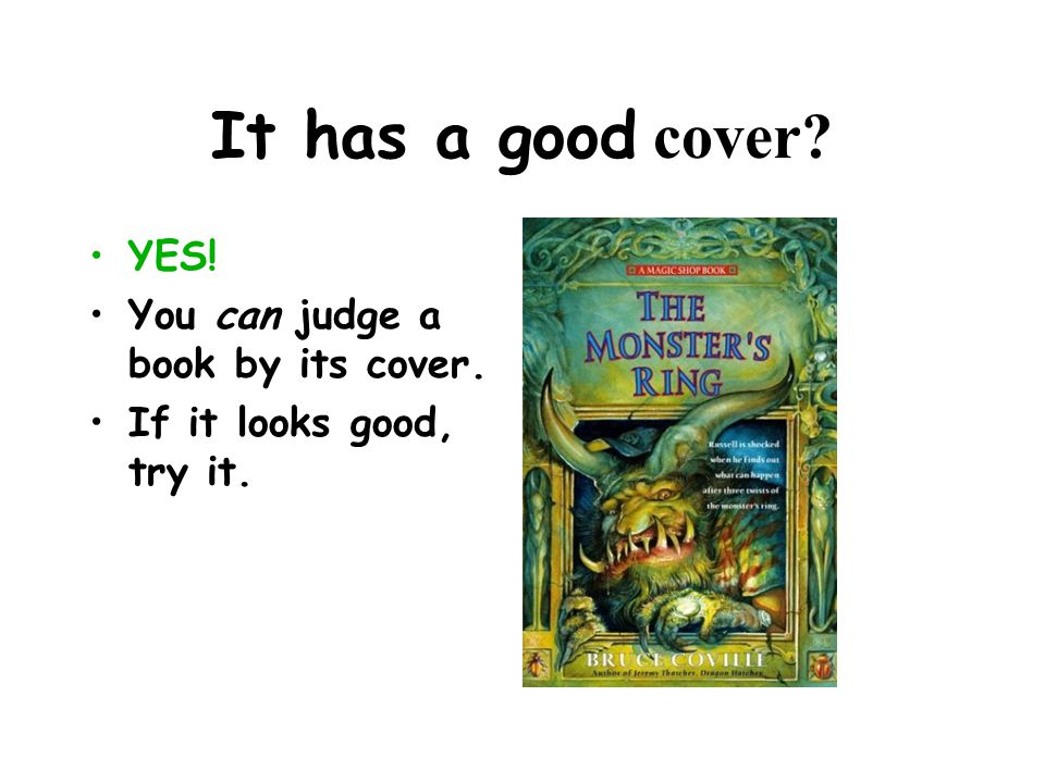 YES! You can judge a book by its cover. If it looks good, try it.