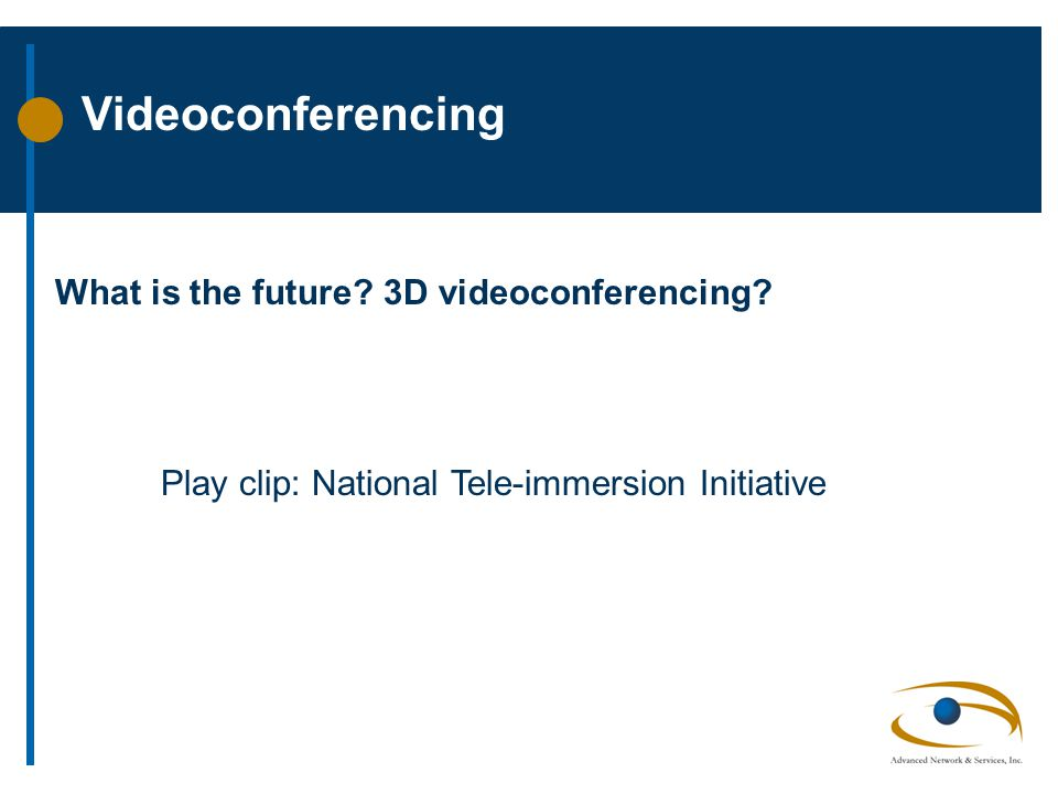 Videoconferencing What is the future. 3D videoconferencing.