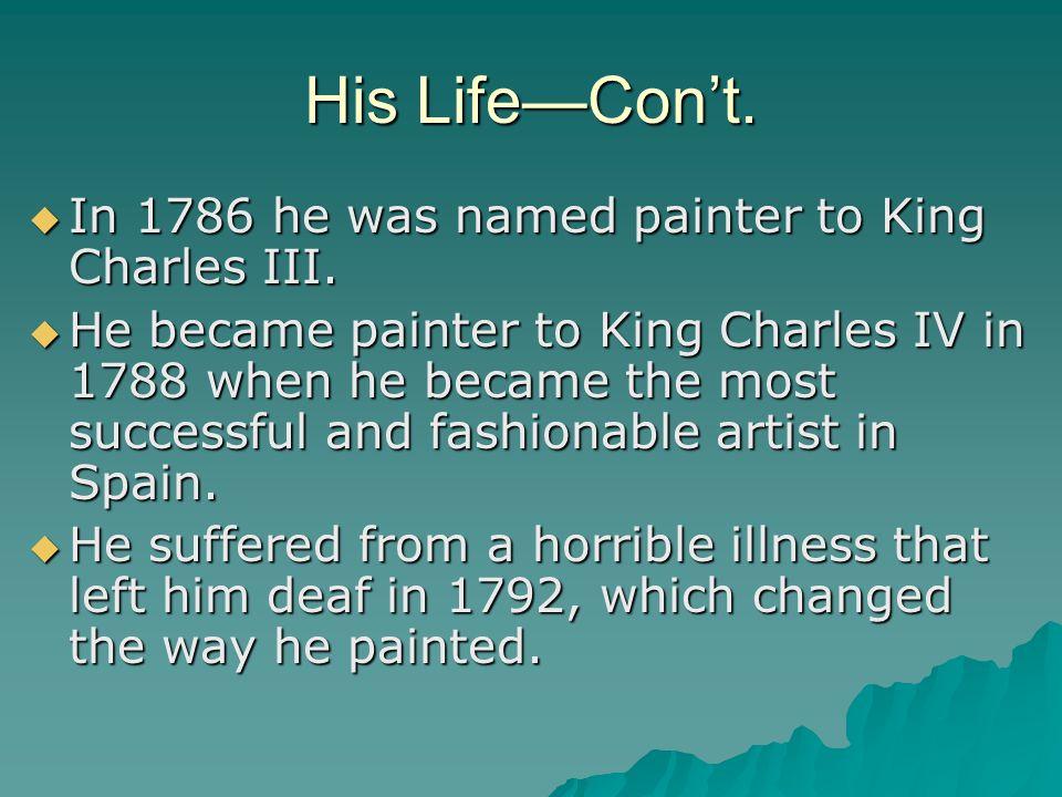 His Life—Con't.