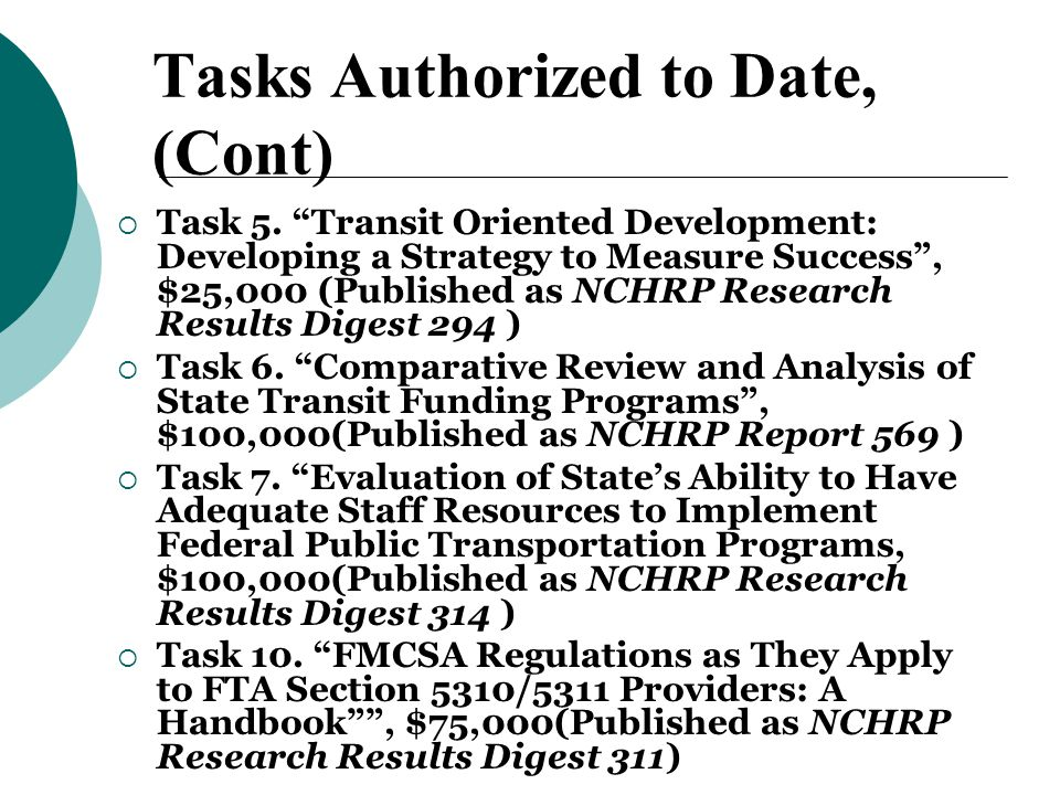 Tasks Authorized to Date, (Cont)  Task 5.