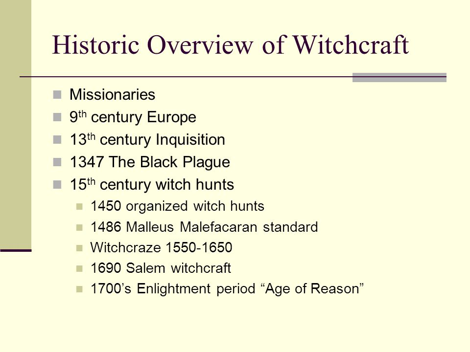 Witchcraft & Sorcery Poverty & Magic Explanation for crises African traditions Witch qualities Sorcerer vs.