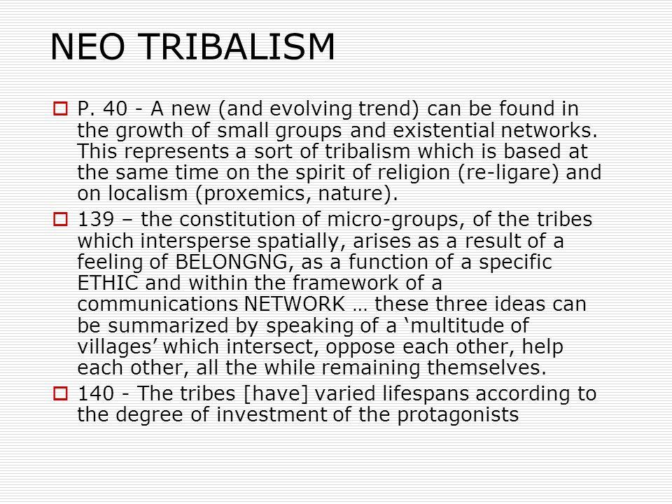 NEO TRIBALISM  P.
