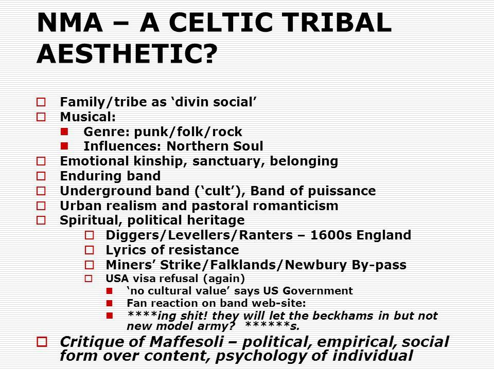 NMA – A CELTIC TRIBAL AESTHETIC.