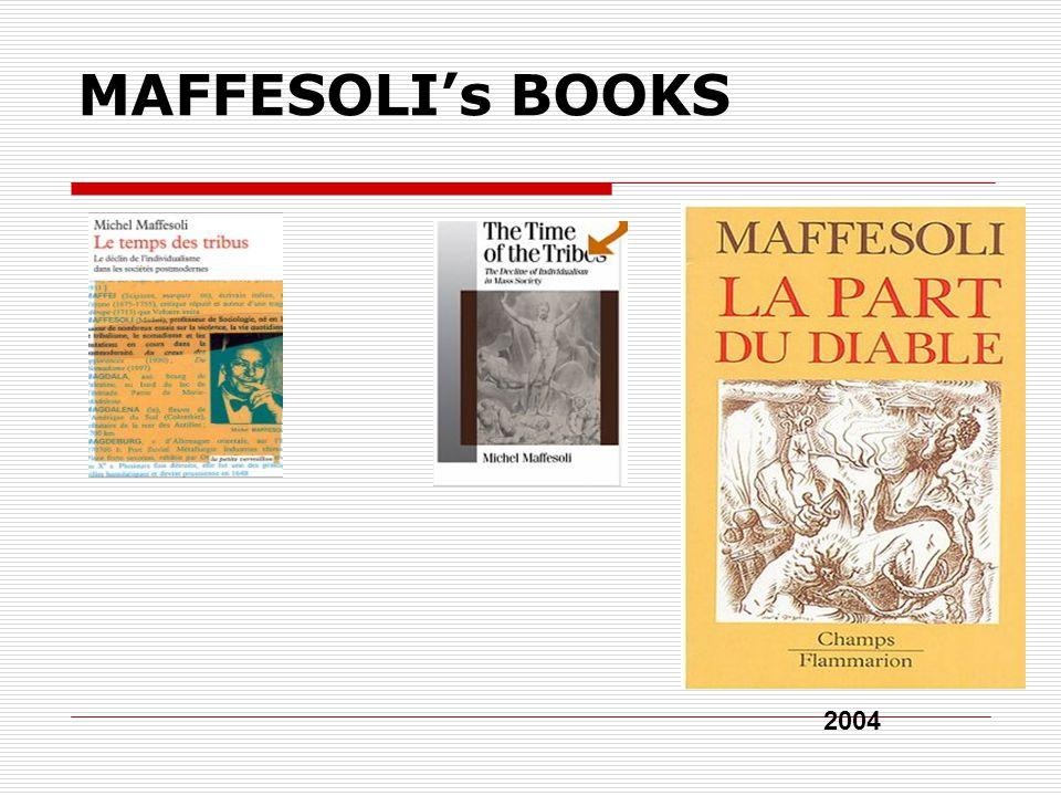 MAFFESOLI's BOOKS 2004