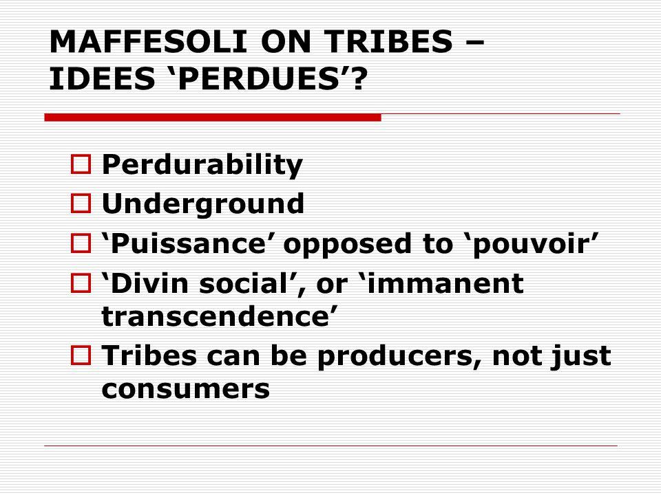 MAFFESOLI ON TRIBES – IDEES 'PERDUES'.