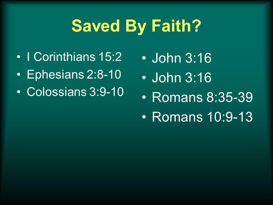 Saved By Faith.