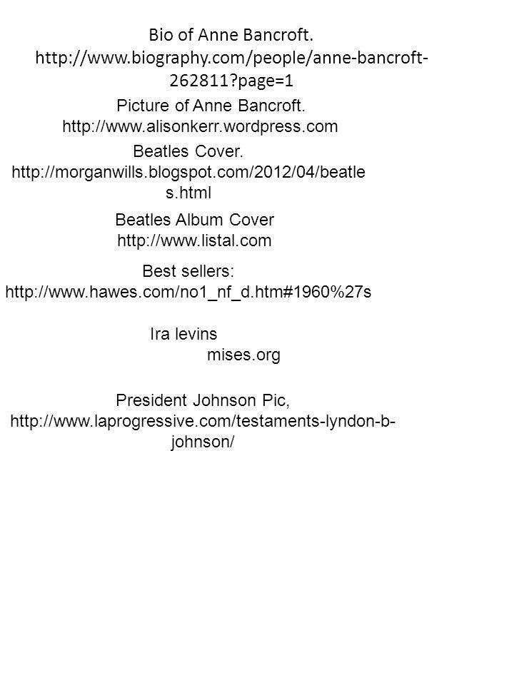 Bio of Anne Bancroft.