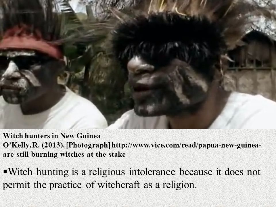 Witch hunters in New Guinea O'Kelly, R.(2013).