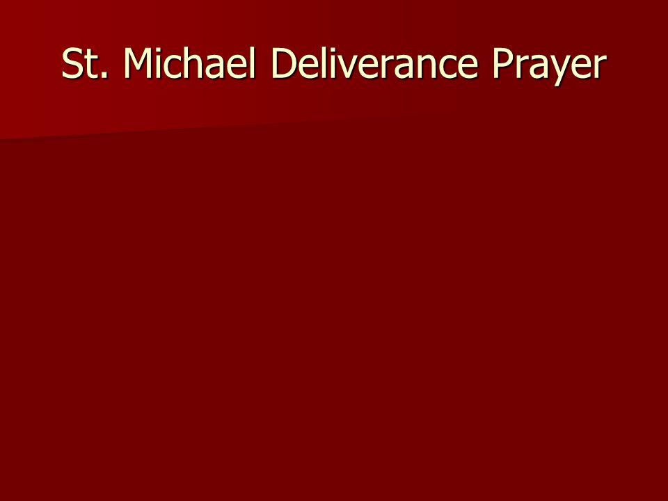 St. Michael Deliverance Prayer