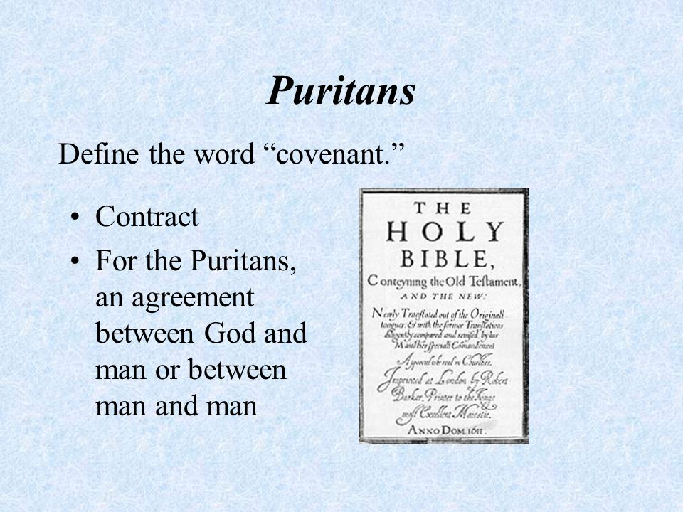 Puritans Describe the Puritan style of writing.