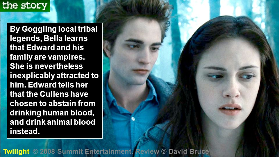 By Goggling local tribal legends, Bella learns that Edward and his family are vampires.