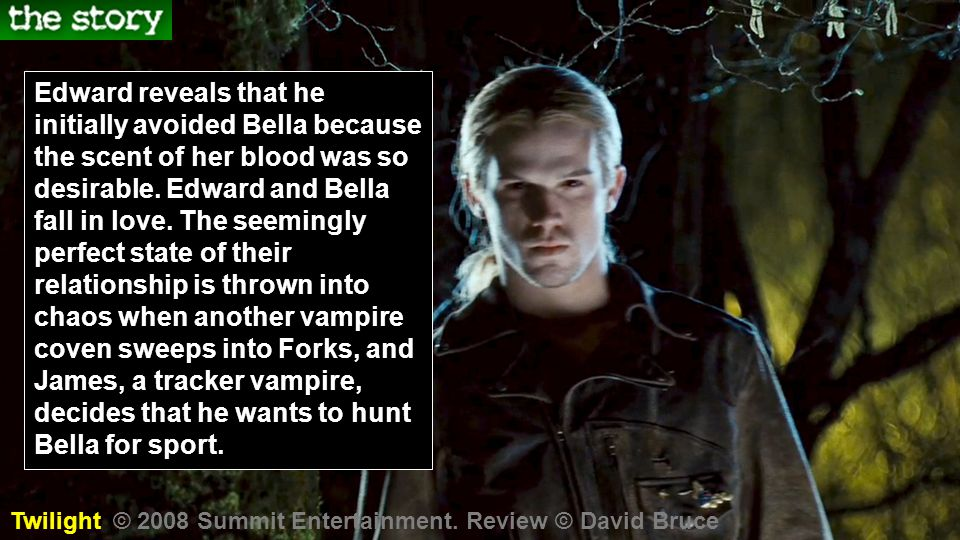Edward reveals that he initially avoided Bella because the scent of her blood was so desirable.