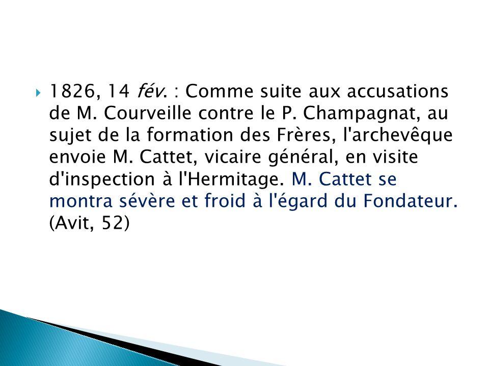  1826, 14 fév. : Comme suite aux accusations de M.