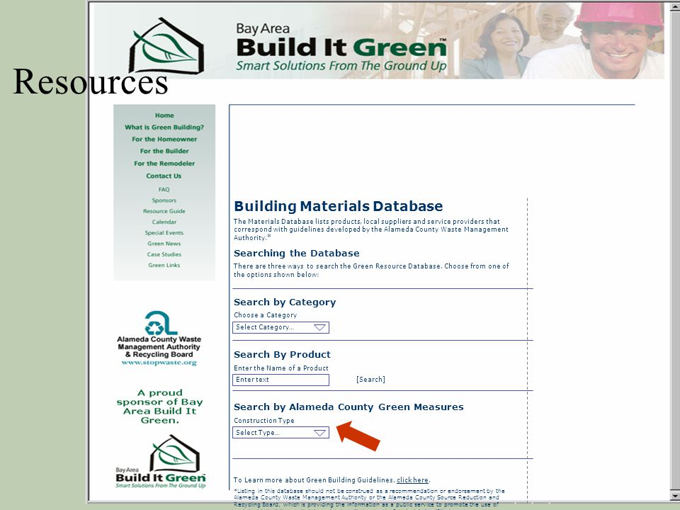Building Materials Database The Materials Database lists products, local suppliers and service providers that correspond with guidelines developed by
