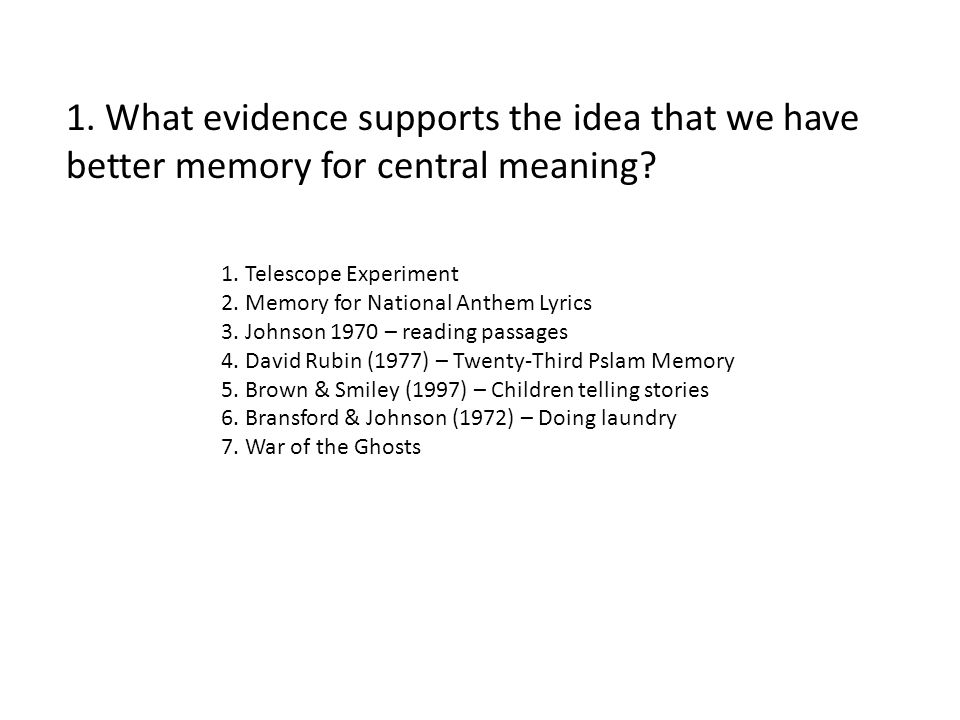 1. Telescope Experiment 2. Memory for National Anthem Lyrics 3.