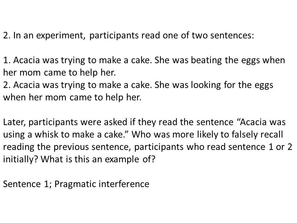 Sentence 1; Pragmatic interference