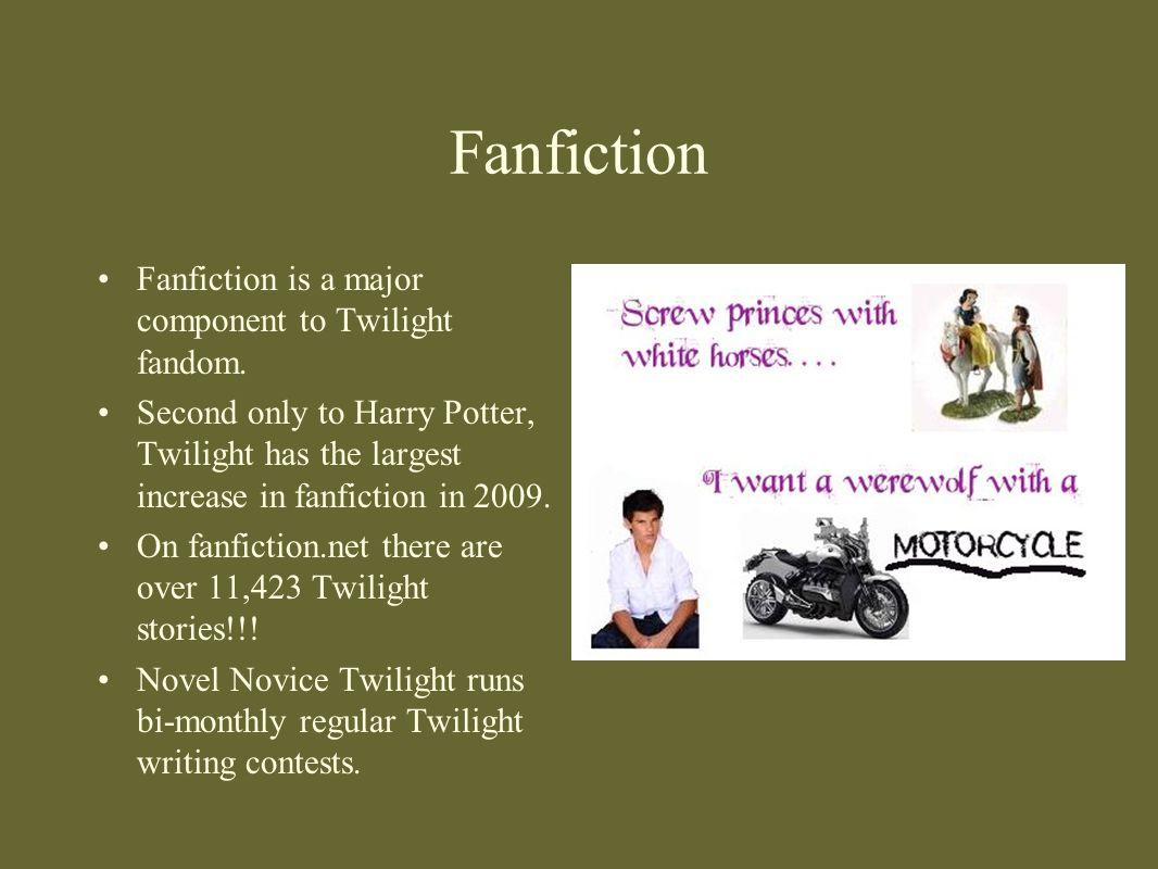 Fanfiction Fanfiction is a major component to Twilight fandom.