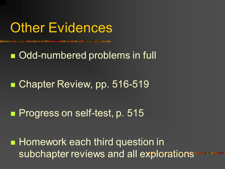 Other Evidences Odd-numbered problems in full Chapter Review, pp.